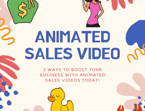 3 Ways to Boost your Business with Animated Videos